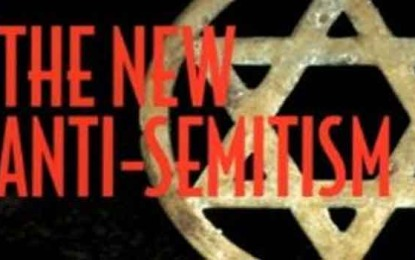 'The New Anti-Semitism' Comes of Age a Decade Later by Fern Sidman